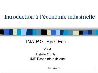 Introduction   l  conomie industrielle