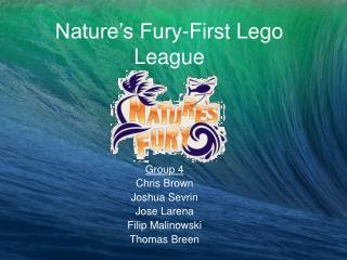 Nature's Fury-First Lego League