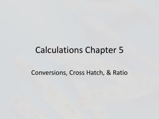 Calculations Chapter 5