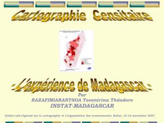 - Lexp rience de Madagascar -