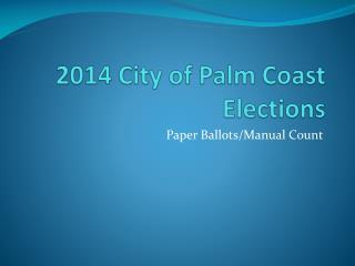 2014 City of Palm Coast Elections