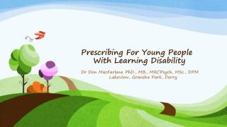 Prescribing For Young People     With Learning Disability