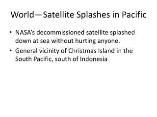 World�Satellite Splashes in Pacific