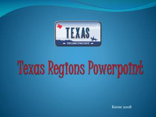 Texas Regions Powerpoint