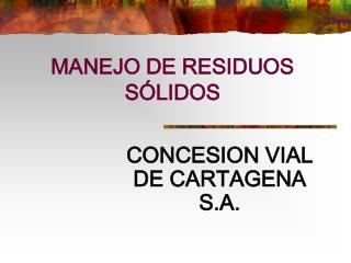 MANEJO DE RESIDUOS S LIDOS
