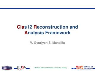 Cla s12 R econstruction and A nalysis Framework