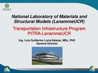 National Laboratory of Materials and Structural Models (LanammeUCR )