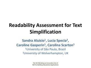 Readability Assessment for Text Simplification