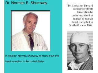 Dr. Norman E. Shumway