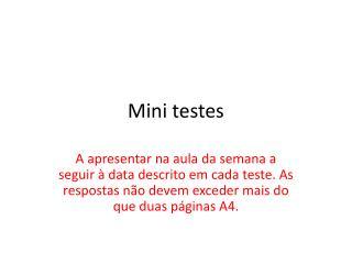 Mini testes