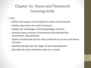 Chapter  16: Teams and Teamwork Learning Goals