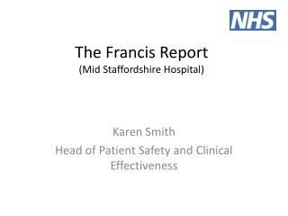 The Francis Report (Mid Staffordshire Hospital)