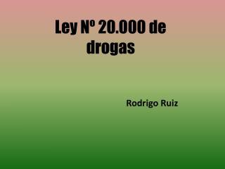 Ley Nº 20.000 de  drogas