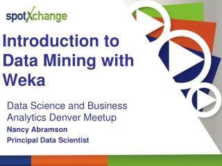 Introduction to  Data Mining with  Weka