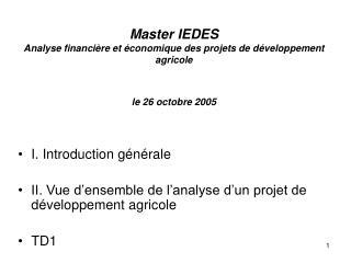 Master IEDES Analyse financi re et  conomique des projets de d veloppement agricole   le 26 octobre 2005
