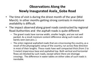 Observations Along the  Newly Inaugurated  Asela_Goba  Road