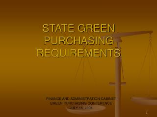 STATE GREEN PURCHASING REQUIREMENTS