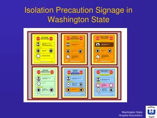 Isolation Precaution Signage in Washington State