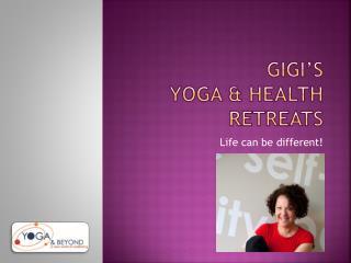 Gigi's Yoga & Health  Retreats