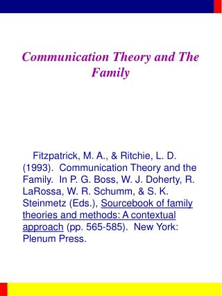 Communication Theory and The Family