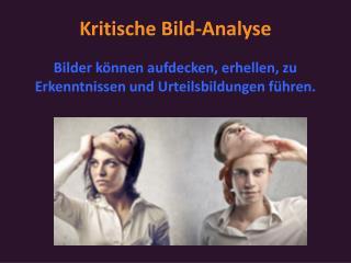 Kritische Bild-Analyse