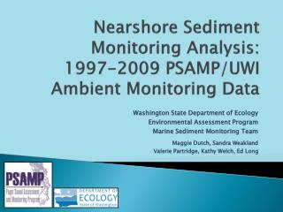 Nearshore  Sediment Monitoring Analysis: 1997-2009 PSAMP/UWI Ambient Monitoring Data
