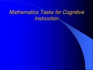 Mathematics Tasks for Cognitive Instruction