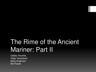 The Rime of the Ancient Mariner: Part II