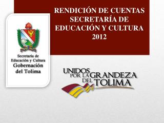 RENDICIÓN DE CUENTAS  SECRETARÍA DE EDUCACIÓN Y CULTURA 2012
