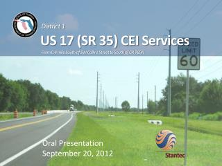 District 1 US 17 (SR 35) CEI Services