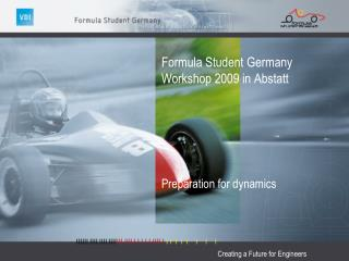 Formula  Student Germany Workshop 2009 in  Abstatt