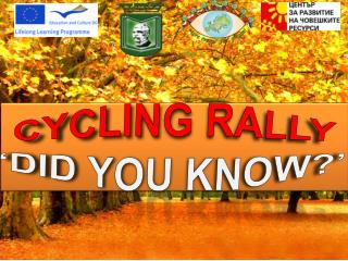 Cycling Rally 'DID YOU KNOW?'