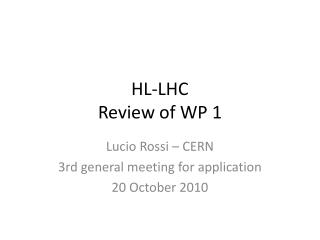HL-LHC Review  of WP 1