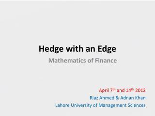 Hedge with an Edge