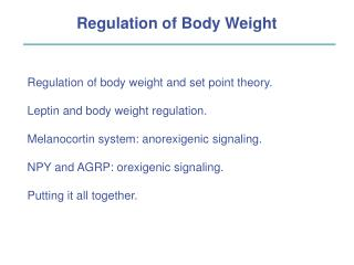 Regulation of Body Weight Regulation of body weight and set ...