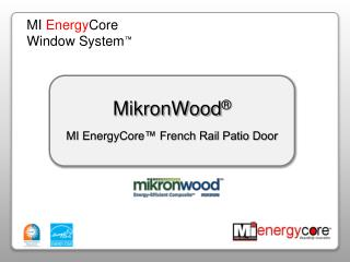 MikronWood ® MI EnergyCore™ French Rail Patio Door