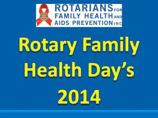 Rotary Family Health Day's