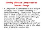 Writing Effective Comparison or Contrast Essays