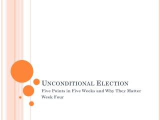 Unconditional Election