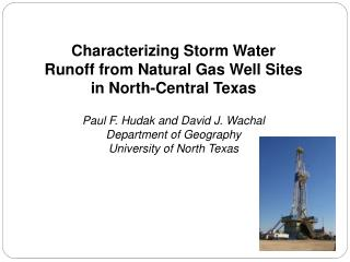 Characterizing Storm Water Runoff from Natural Gas Well Sites in North-Central Texas