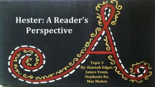 Hester: A Reader�s Perspective
