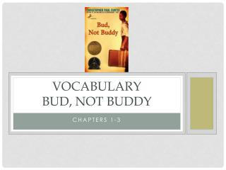 Vocabulary Bud, Not Buddy