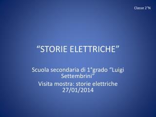 """""""STORIE ELETTRICHE"""""""