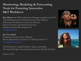 Monitoring, Modeling & Forecasting  Tools for Fostering Innovative  S&T Workforce