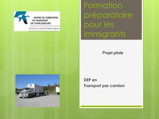 Formation préparatoire pour les immigrants