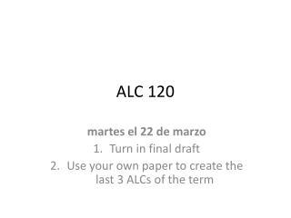 ALC  120