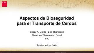 Aspectos de Bioseguridad para el Transporte de Cerdos