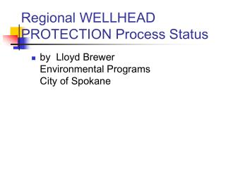 Regional WELLHEAD PROTECTION Process Status