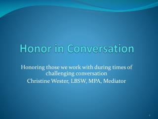 Honor in Conversation