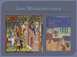 Late Middeleeuwen